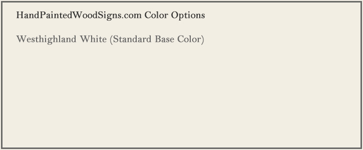 sign color westhighland white