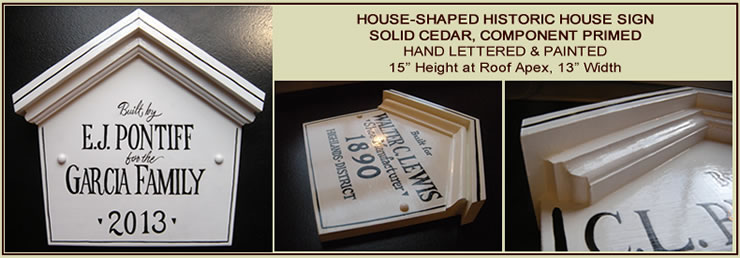hand painted house shape historic sign